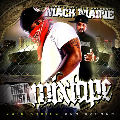 00-mack_maine-this_is_just_a_mixtape-front-2009
