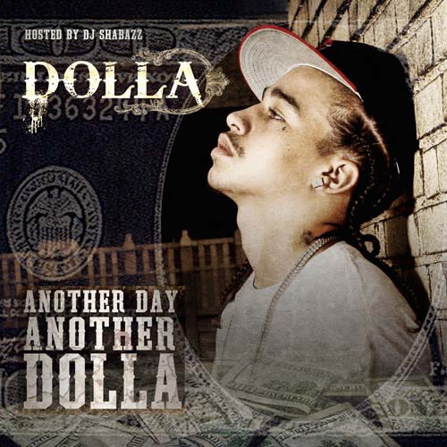 dolla-anotha-day-anotha-dolla