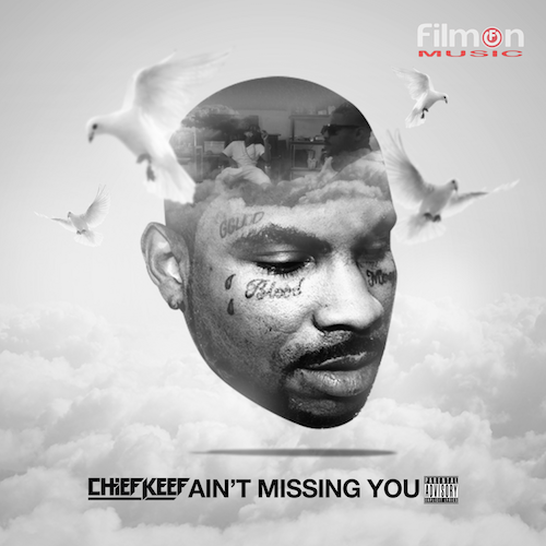 chief-keef-aint-missing-you